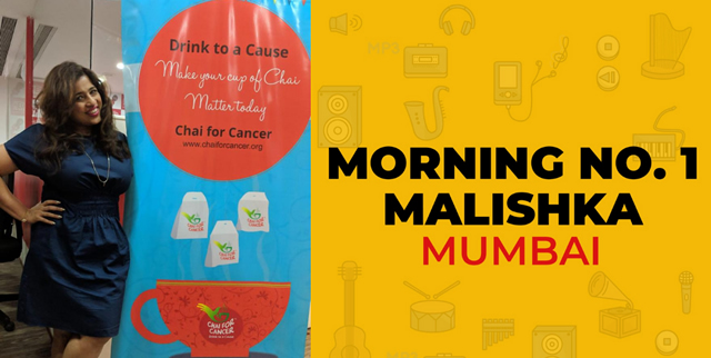 Chai for Cancer on Morning No. 1 with Malishka
